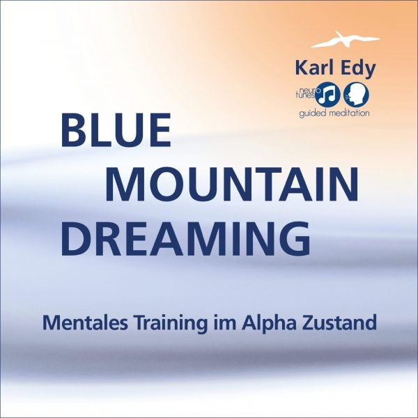 Cover Guided Meditation Blue Mountain Dreaming 1